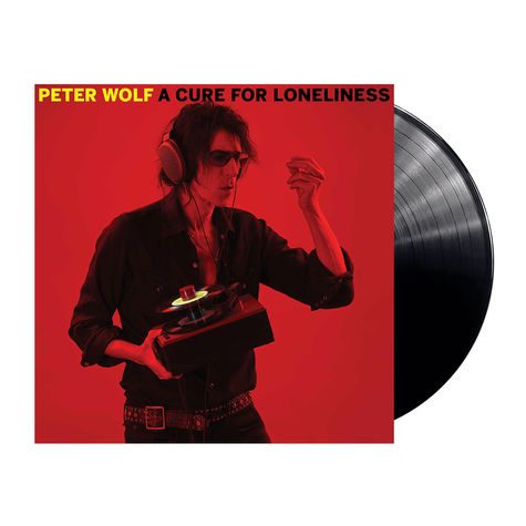 Peter Wolf: A Cure For Loneliness