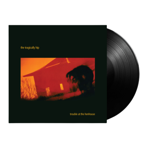 The Tragically Hip: Trouble At The Henhouse (2LP)