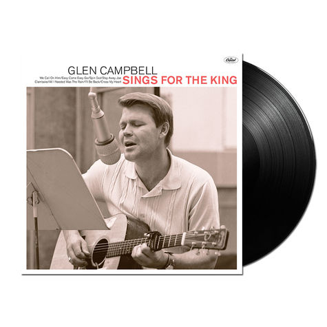 Glen Campbell: Glen Sings For The King