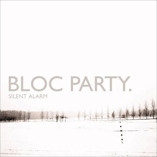 Bloc Party: Silent Alarm