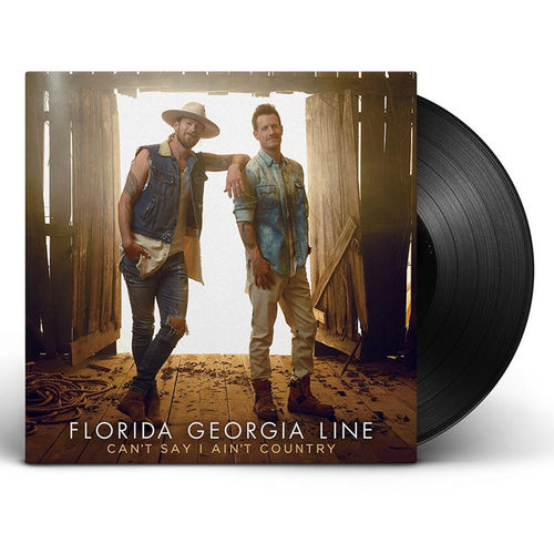 Florida Georgia Line: Cant Say I Ain't Country LP