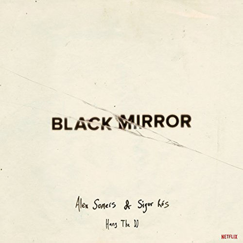 Sigur Ros: Black Mirror: Hang The DJ (Music From The Netflix Original Series): White Vinyl