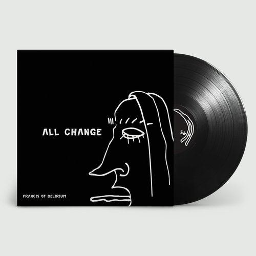 Francis of Delirium: All Change: Exclusive Vinyl EP + Signed Drawing