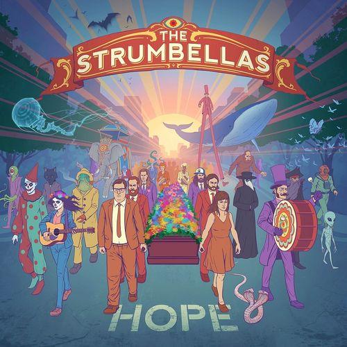 The Strumbellas: Hope