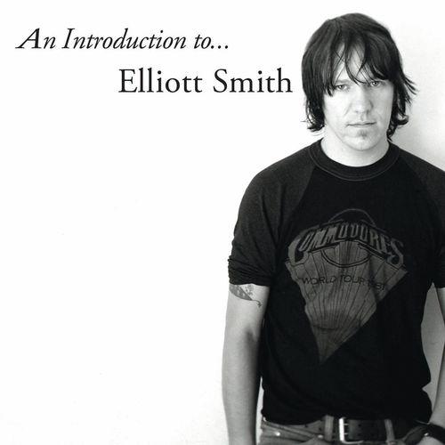 Elliott Smith: An Introduction To Elliot Smith