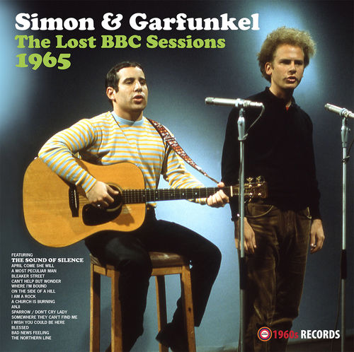 Simon & Garfunkel: The Lost BBC Sessions 1965
