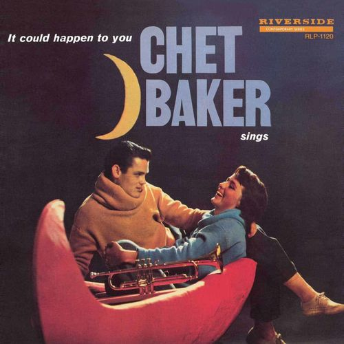 Chet Baker: Chet Baker Sings... It Could Happen To You: Limited Edition Mono Reissue