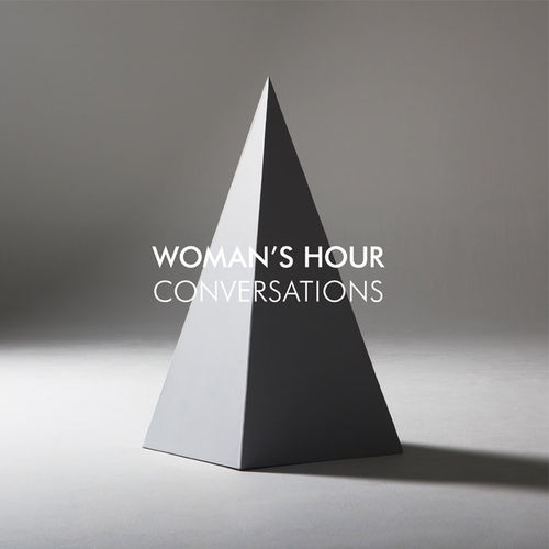 Woman's Hour: Conversations