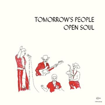 Tomorrow's People: Open Soul