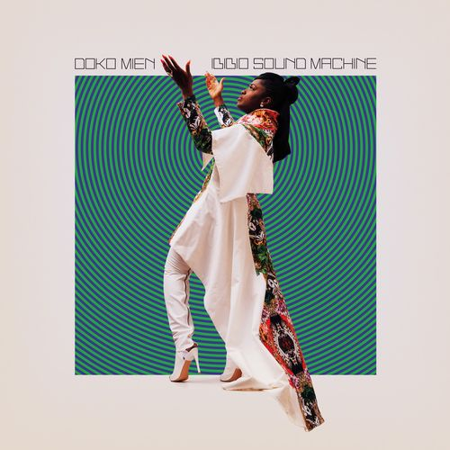Ibibio Sound Machine: Doko Mien