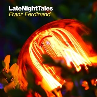 Various Artists: Late Night Tales: Franz Ferdinand
