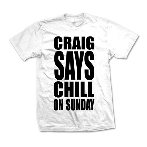 Craig David: Craig Says Chill T-Shirt