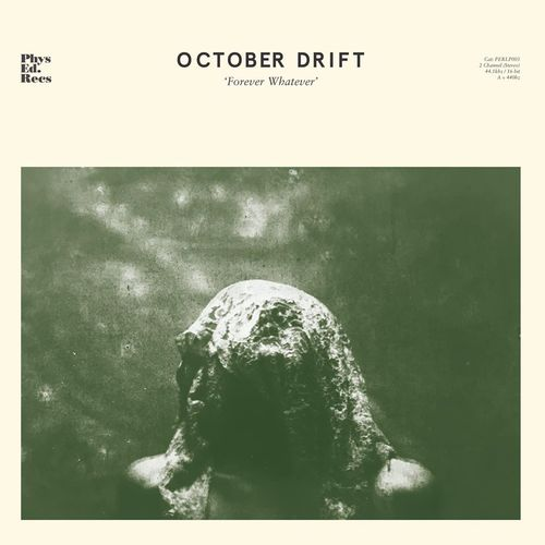 October Drift: Forever Whatever