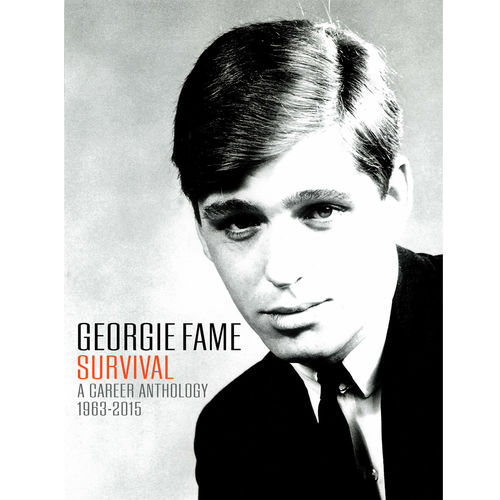 Georgie Fame: Survival: A Career Anthology 1963-2015
