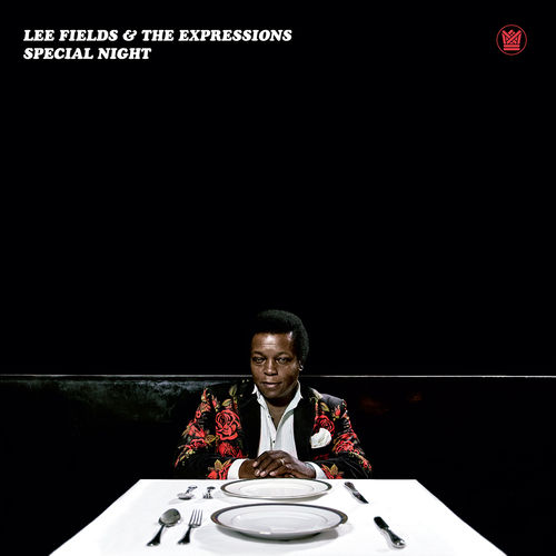 Lee Fields & The Expressions: Special Night