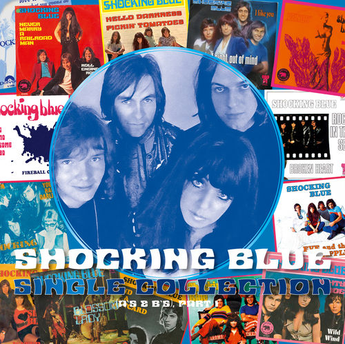 Shocking Blue: Single Collection (Part 1): Numbered Transparent Blue Vinyl