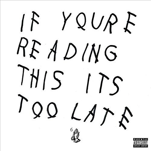 Drake: If You're Reading This It's Too Late (CD)