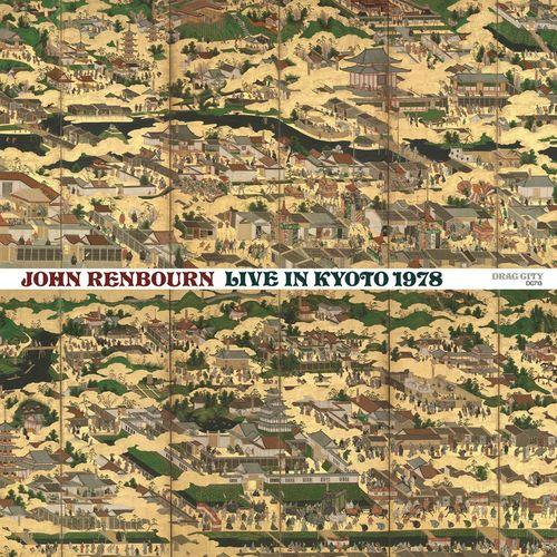 John Renbourn: Live In Kyoto 1978