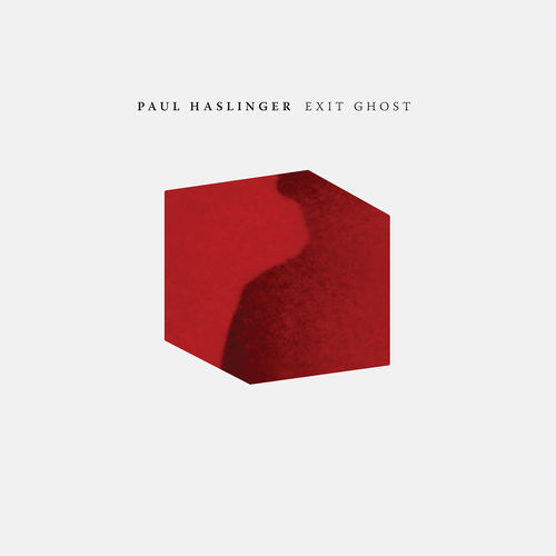 Paul Haslinger: Exit Ghost