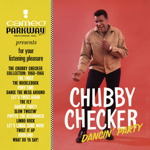 Chubby Checker: Dancin' Party: The Chubby Checker Collection (1960-1966) CD