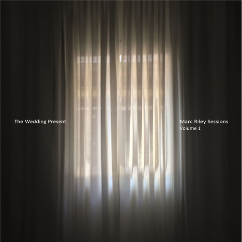 The Wedding Present: Marc Riley Sessions Volume 1