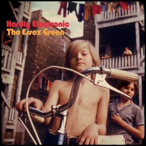 The Essex Green: Hardly Electronic