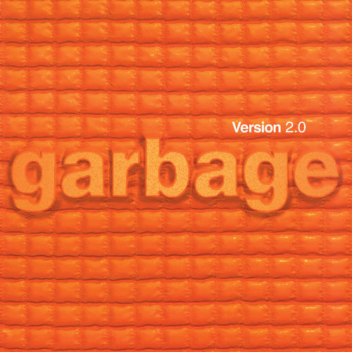 Garbage: Version 2.0 - 20th Anniversary Edition: Deluxe Double CD