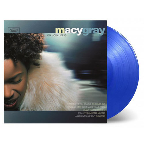 Macy Gray: On How Life Is: Limited Edition Blue Coloured Vinyl