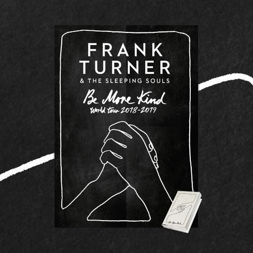 Frank Turner: Be More Kind Cassette & Art Print