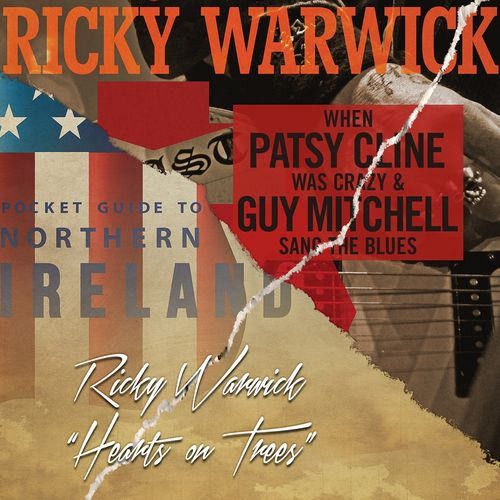 Ricky Warwick: When Patsy Cline Was Crazy (And Guy Mitchell Sang The Blues)/Hearts On Trees