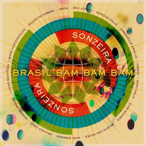 Sonzeira: Brasil Bam Bam Bam