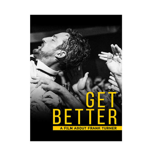 Frank Turner: Get Better: A Film About Frank Turner