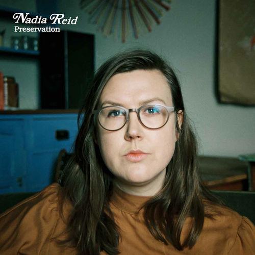 Nadia Reid: Preservation