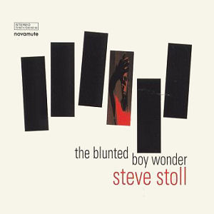 Steve Stoll: The Blunted Boy Wonder