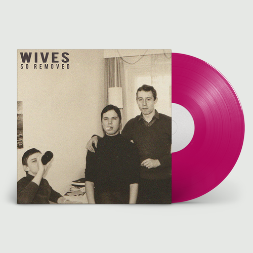 WIVES: So Removed: Limited Edition Purple Vinyl LP