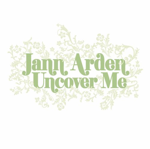 Jann Arden: Uncover Me