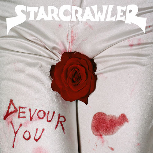 Starcrawler: Devour You