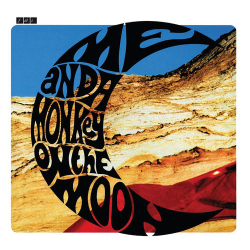 Felt: Me And A Monkey On The Moon: Deluxe Remastered Gatefold Sleeve Vinyl Edition