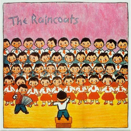 The Raincoats: The Raincoats: 40th Anniversary Edition