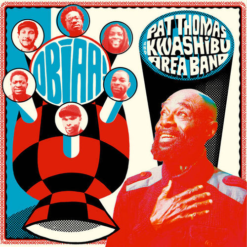 Pat Thomas & Kwashibu Area Band: Obiaa!