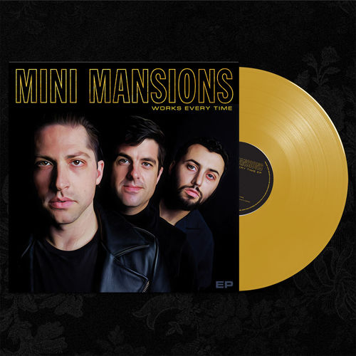 Mini Mansions: Works Every Time EP - Gold Vinyl