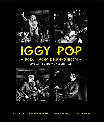 Iggy Pop: Post Pop Depression - Live At Royal Albert Hall