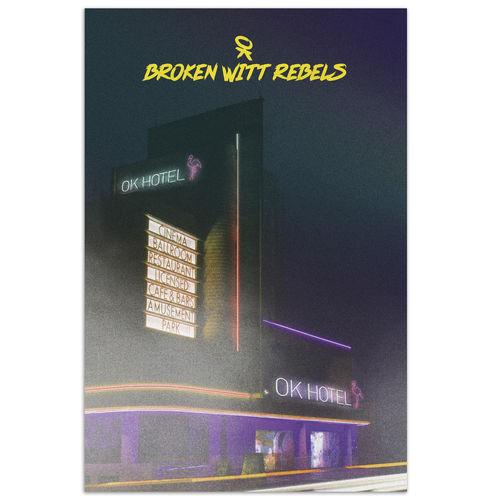 Broken Witt Rebels: OK Hotel Signed Numbered Print