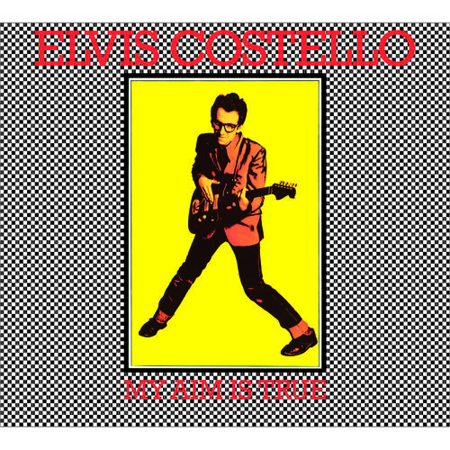 Elvis Costello: My Aim Is True