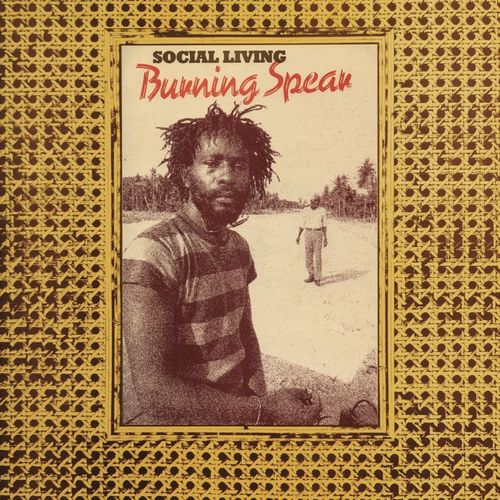 Burning Spear: Social Living (aka Marcus Children) / Living Dub: Expanded Version