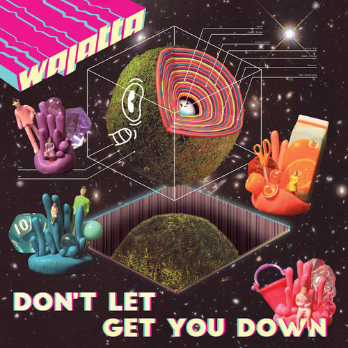 Wajatta: Don't Let Get You Down
