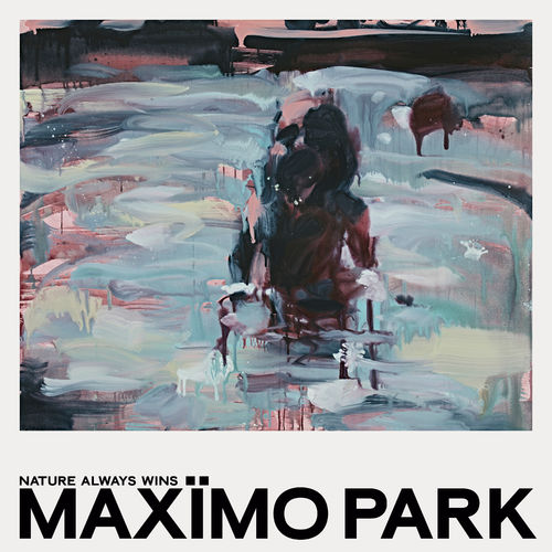 Maximo Park: Nature Always Wins: Signed CD