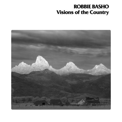 Robbie Basho: Visions Of The Country (40th Anniversary Edition)