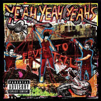 Yeah Yeah Yeahs: Fever To Tell