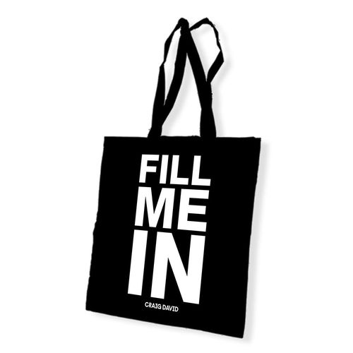 Craig David: Fill Me In Tote Bag